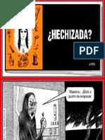 LA HECHIZERÍA