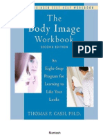 The Body Image Workbook an Eight-Step Program for Learning to Like Your Looks