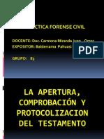 LA APERTURA, COMPROBACIÓN Y PROTOCOLIZACION DEL TESTAMENTO