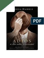 Joshua Harris Le Dije Adios a Las Citas Amorosas