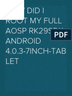 How Did I Root My Full AOSP Rk29sdk Android 4.0.3-7inch-Tablet