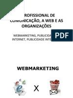 O profissional de Comunicação, a Web e as orgrnizações