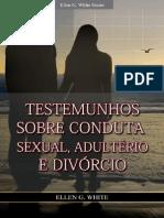 Testemunhos Sobre Conduta Sexual, Adultério e Divórcio - Ellen G. White