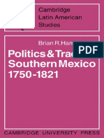 Brian R. Hamnett Politics and Trade in Mexico 1750&Ndash 1821 Cambridge Latin American Studies No. 12 2009