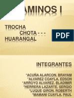 Chota Huarangal (Presentacion)