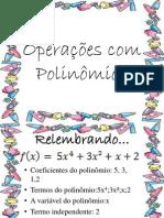 Operações com Polinômios