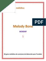 Cancionero melódico Bone worship 1