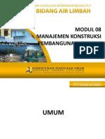 NEW - Modul 08-AL Manajemen Konstruksi Pembangunan IPLT Dan IPAL 2013