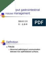 Fistula Management