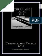 2014 Cyberbullying Tactics-How Cyberbullies Bully