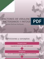 Factores de Virulencia Bacterianos y Patogenicidad