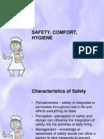 Safety, Comfort, Hygiene