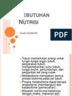 KEBUTUHAN NUTRISI (2)
