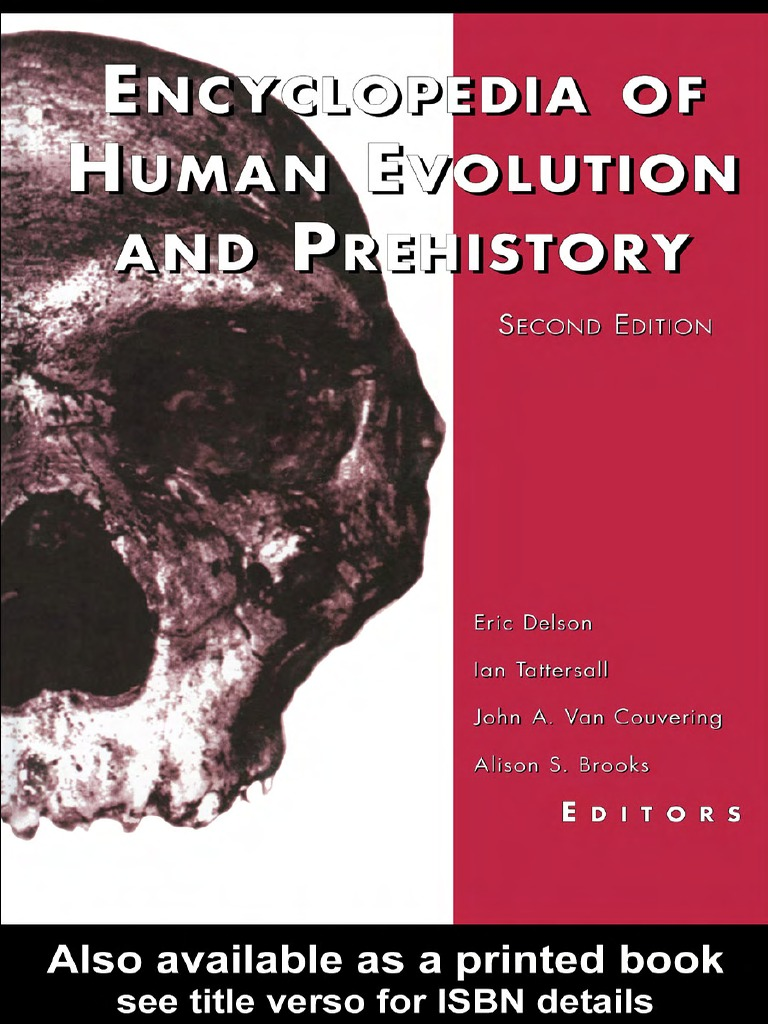 1608a8bd6b3cc Delson_Encyclopedia of Human Evolution and Prehistory 2nd Ed_0815316968