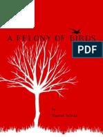 A Felony of Birds