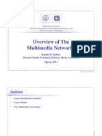 Overview of The Multimedia Networks