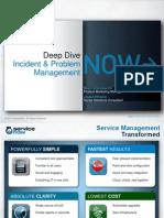 DeepDive Incident&Problem