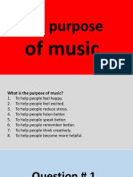The purpose of music