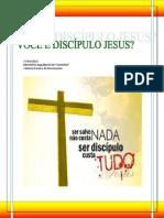VOCÊ É DISCÍPULO JESUS