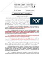 Instrução Normativa Interministerial Nº 04 (MPA e MMA) - Publicada em 19.04.11 Pesca do Atun e afins