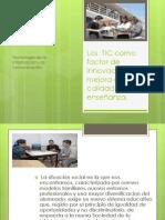 Los  TIC como factor de innovación  y mejora.pptx