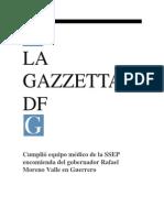 29-09-2013 La Gazzetta DF - Cumplió equipo médico de la SSEP encomienda del gobernador Rafael Moreno Valle en Guerrero