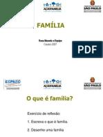 A famíliaSMADS-AULA 1-17 e 23 out