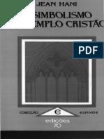 Jean Hani - O Simbolismo do Templo Cristão