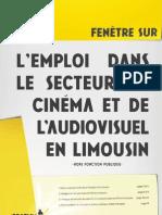L'emploi dans le secteur du cinéma et de l'audiovisuel en Limousin