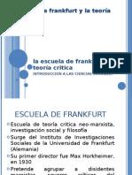 La Escuela de Frankfurt y la Teoría Critica