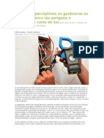 Defeitos imperceptíveis ou gambiarras no sistema elétrico são perigosos e impactam a conta de luzFique atento se o relógio de força girar com tudo desligado