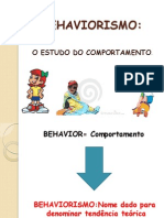 BEHAVIORISMO - O Estudo Do Comportamento