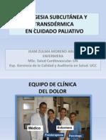 Analgesia Subcutánea y Analgesia Transdérmica en CUIDADO PALIATIVO