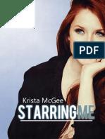 Krista McGee, Starring Me.