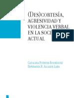 (Des)cortesía, agresividad y violencia verbal