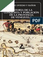La Historia de La Conquista y El Poblamiento de Las Provincia en Venezuela