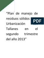 Plan de manejo de residuos sólidos en la Urbanización Los Tallanes del año 2013