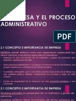 La Empresa y El Proceso Administrativo