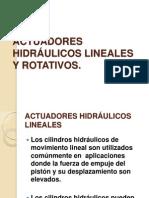 ACTUADORES HIDRÁULICOS LINEALES Y ROTATIVOS