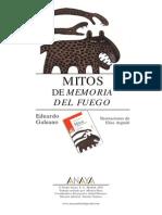Galeano_Eduardo - Mitos y Memorias Del Fuego