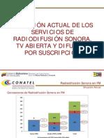 Situación actual de los servicios de radiodifusión sonora, TV abierta y difusión por suscripción