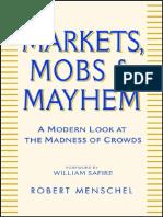 Markets Mobs & Mayhem - Robert Menschel