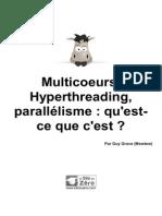 Multicoeurs Hyperthreading Parallelisme Qu Est Ce Que c Est