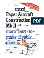 Advanced Paper Aircraft Construction Mk II-more Easy-To-make Flyable Models