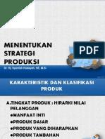 Menentukan Strategi Produksi