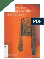 Di Grado, Viola - Settanta Acrilico Trenta Lana [2011]