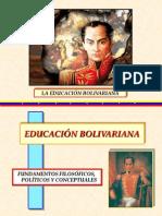 laeducacinbolivariana-110521214532-phpapp01