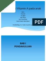 MTE Defisiensi Vitamin a Pada Anak