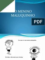 Livro Menino Maluquinho