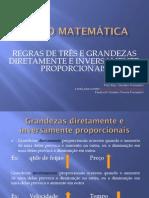 Curso de Matemática - REGRAS DE TRÊS E GRANDEZAS DIRETAMENTE E INVERSAMENTE PROPORCIONAIS